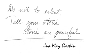 Ina May Tell your Stories