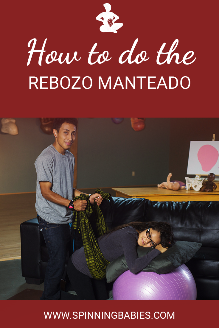 How to do the Rebozo Manteado - This way of using of The Rebozo aims to: relax tight uterine ligaments and abdominal muscles, help a baby rotate in pregnancy or labor more easily, and help a birthing woman relax into her labor. #Pregnancy #Birth