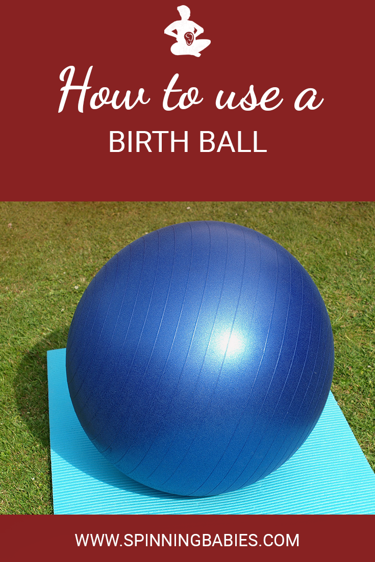 How to use a birth ball