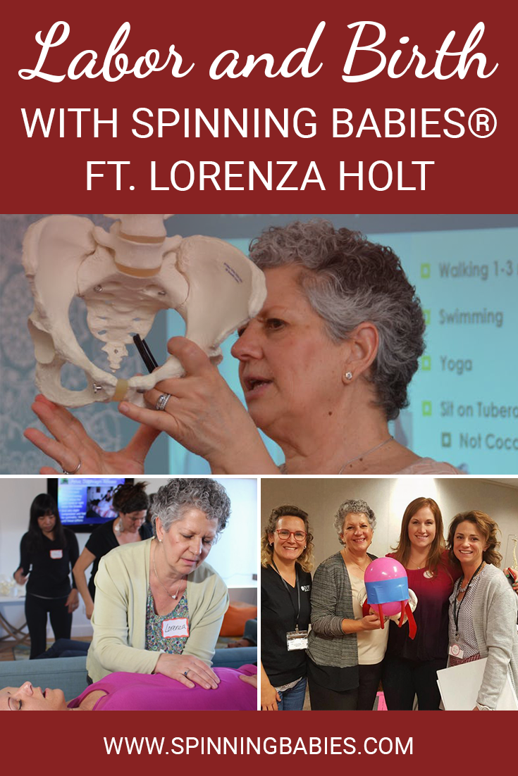 Labor and Birth with Spinning Babies® Workshop Featuring Lorenza Holt