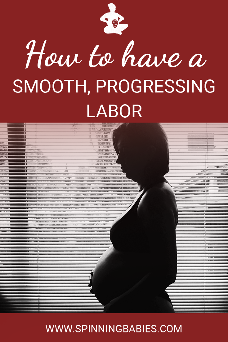 How to have a smooth, progressing labor