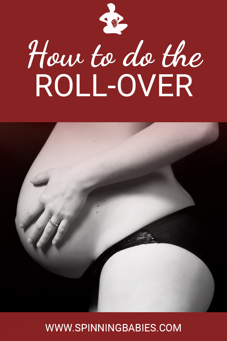 The Roll-over is a series of poses for labor when progress is slow. It's is a favorite in Labor and Delivery wards. If the laboring woman must be in bed, this is a good option! #Childbirth #Pregnancy