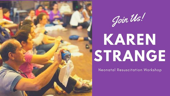 Karen Strange's Neonatal Resuscitation Workshop
