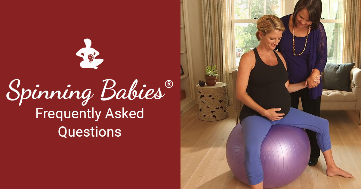 Frequently Asked Questions - Spinning Babies